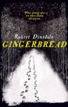 Gingerbread - Robert Dinsdale
