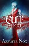 Cut Here - Azzurra Nox