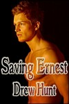 Saving Ernest - Drew Hunt