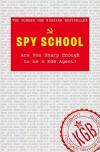 Spy School: Train your Brain Like the KGB - Denis Bukin