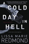 A Cold Day in Hell (A Cold Case Investigation) - Lissa Marie Redmond