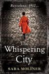The Whispering City - Sara Moliner, Mara Faye Lethem
