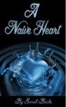 A Naive Heart - Sarah Becks