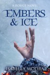 Embers & Ice - Isabella Modra