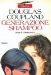 Generazione shampoo - Douglas Coupland
