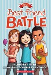 The Best Friend Battle (Sylvie Scruggs, Book 1) - Lindsay Eyre, Charles Santoso