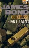 Octopussy (James Bond 14, final) - Ian Fleming
