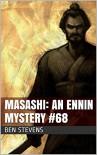 Masashi: An Ennin Mystery #68 - Ben Stevens