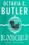 Bloodchild: a short story - Octavia E. Butler