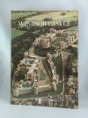 The History and Treasures of Windsor Castle - Robin MacKworth-Young