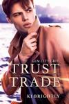 Trust Trade - Ki Brightly