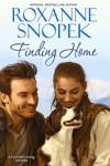 Finding Home - Roxanne Snopek
