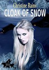 Cloak of Snow (Totem Book 3) - Christine Rains