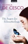 Die Augen des Schmetterlings - Federica de Cesco