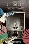 Hollow City: The Graphic Novel: The Second Novel of Miss Peregrine's Peculiar Children (Miss Peregrine's Peculiar Children: The Graphic Novel) - Ransom Riggs