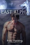 Last Alpha: A Highland shifter romance - Ruby Fielding