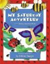My Saturday Adventure (Johnny's Adventure Books) (Johnny's Adventure Books) - Johnny Swager