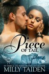Piece of Tail: BBW Paranormal Shape Shifter Romance - Milly Taiden