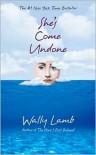 She's Come Undone -