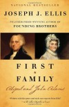 First Family: Abigail and John Adams (Vintage) - Joseph J. Ellis