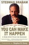 You Can Make It Happen: A Nine-Step Plan for Success - Stedman Graham