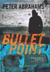 Bullet Point - Peter Abrahams