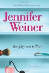 The Guy Not Taken: Stories - Jennifer Weiner