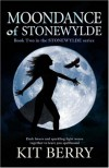 Moondance of Stonewylde (Stonewylde Series) - Kit Berry
