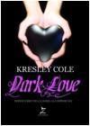 Dark Love  - Kresley Cole