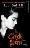 Le choix inévitable (Le cercle secret saison 2, #1) - L.J. Smith, Aubrey Clark
