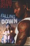 Falling Down - Selena Kitt