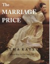 The Marriage Price - Alma Katsu