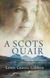 A Scots Quair - Lewis Grassic Gibbon