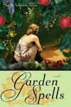 Garden Spells - Sarah Addison Allen