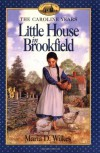 Little House in Brookfield - Maria D. Wilkes