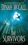 The Survivors - Dinah McCall, Sharon Sala