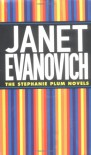 Three Stephanie Plum Novels: Three to Get Deadly/Four to Score/High Five - Janet Evanovich
