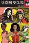 Feminism and Pop Culture - Andi Zeisler
