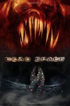 Dead Space - Antony Johnston, Ben Templesmith