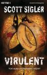Virulent - Scott Sigler, Martin Ruf
