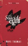 The Suicide Club - Rhys Thomas