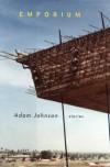 Emporium: Stories - Adam Johnson
