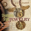 Steampunk Style Jewelry: Victorian, Fantasy, and Mechanical Necklaces, Bracelets, and Earrings - Quayside