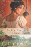 All the Tea in China - Jane Orcutt