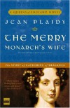 The Merry Monarch's Wife: The Story of Catherine of Braganza (A Queens of England Novel) - Jean Plaidy