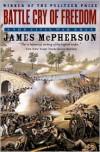 Battle Cry of Freedom: The Civil War Era -
