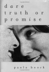 Dare Truth or Promise - Paula Boock