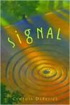 Signal - Cynthia C. DeFelice