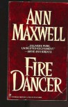 Fire Dancer - Ann Maxwell