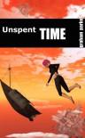 Unspent Time - Graham Parke